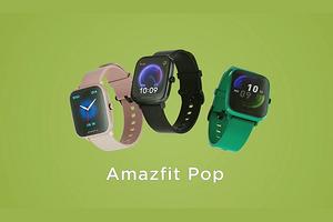 Умные часы Amazfit Pop обещают приятно удивить низкой ценой