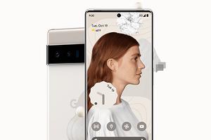Google Pixel 6 Pro получил огромный экран и крутую зум-камеру