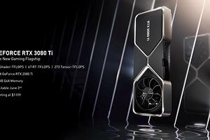 Nvidia представила видеокарты GeForce RTX 3080 Ti и GeForce RTX 3070 Ti